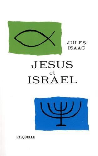 Jésus et Israël par Jules Isaac