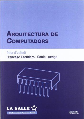 Arquitectura de computadors. Guia d'estudi (FUNITEC)