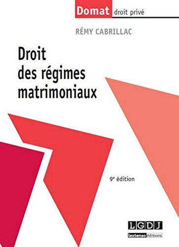 Droit des régimes matrimoniaux, 9ème Ed.