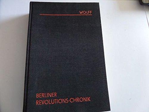 Berliner Revolutions-Chronik: Darstellung der Berliner Bewegung im Jahre 1848 nach politischen, sozialen und literarischen Beziehungen