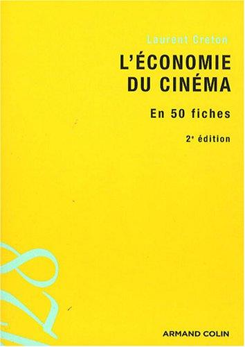 L'économie du cinéma : En 50 fiches par Laurent Creton