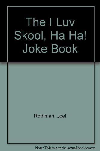 The I luv skool joke book