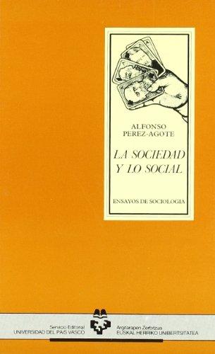 Portada del libro La sociedad y lo social (Ciencias sociales)