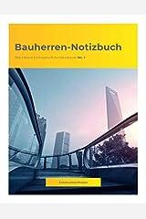 Bauherren-Notizbuch: Das clevere Eintragbuch für Hausbauer No. 1 Taschenbuch