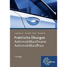 Praktische Übungen Automobilkauffrau/ Automobilkaufmann