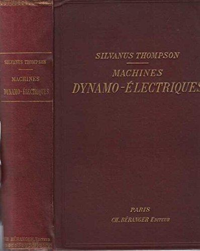 Traite theorique et pratique des machines dynamo electriques
