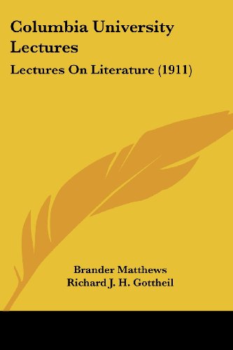 Columbia University Lectures: Lectures on Literature (1911)