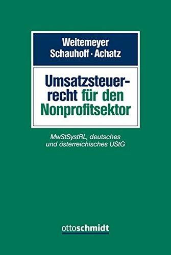 Umsatzsteuerrecht für den Nonprofitsektor: MwStSystRL, deutsches und österreichisches UStG