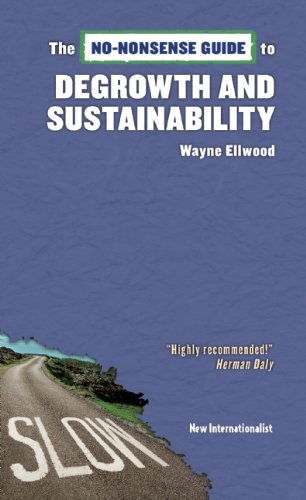 The No-Nonsense Guide to Degrowth and Sustainability (No-nonsense Guides)