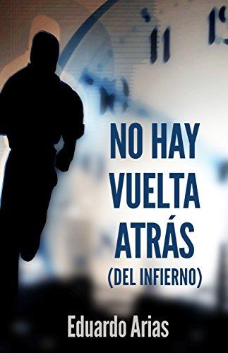 No hay vuelta atrás (del infierno) (Spanish Edition)