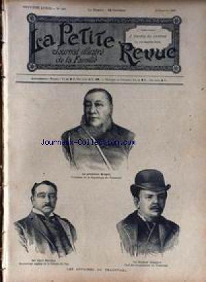 PETITE REVUE (LA) [No 400] du 19/01/1896 - LES AFFAIRES DU TRANSVAAL - LE PRESIDENT KRUGER - SIR CECIL RHODES - GOUVERNEUR ANGLAIS DE LA COLONIE DU CAP - LE DOCEUR JAMESON.