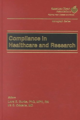 [(Compliance in Healthcare and Research)] [Edited by Lora Burke ] published on (July, 2002)
