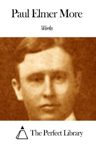 Works of Paul Elmer More