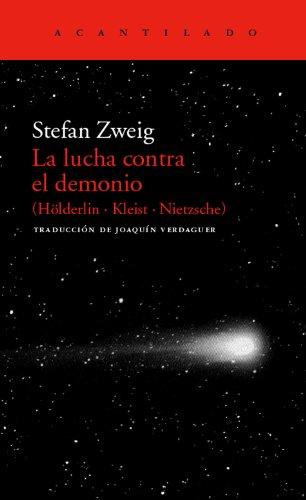 La lucha contra el demonio (El Acantilado) por Stefan Zweig