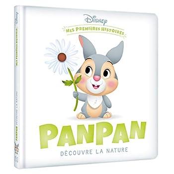 DISNEY - Mes Premières Histoires - Panpan découvre la nature