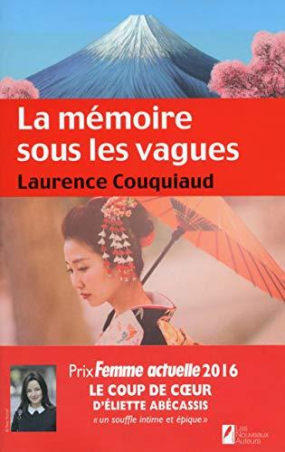 La mémoire sous les vagues. Coup de coeur Eliette Abécassis. Prix Femme Actuelle 2016 par Laurence Couquiaud