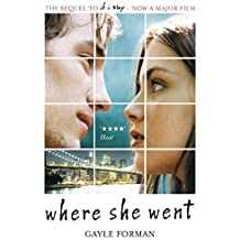 Where She Went [Lingua inglese]