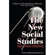 New Social Studies (Studies in the History of Education)