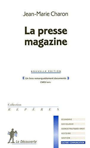 La presse magazine par Jean-Marie Charon