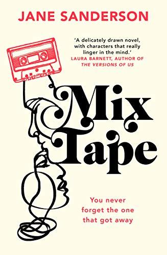 Mix Tape by [Sanderson, Jane]
