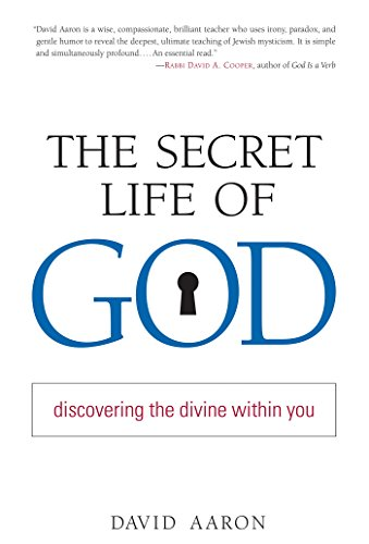 The Secret Life of God: Discovering the Divine within You (English Edition)