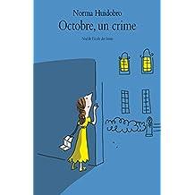 Octobre un crime