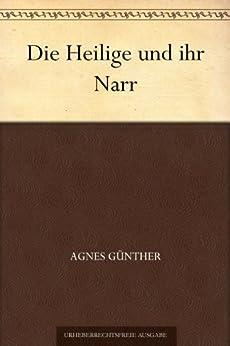 Die Heilige und ihr Narr: Erster Band