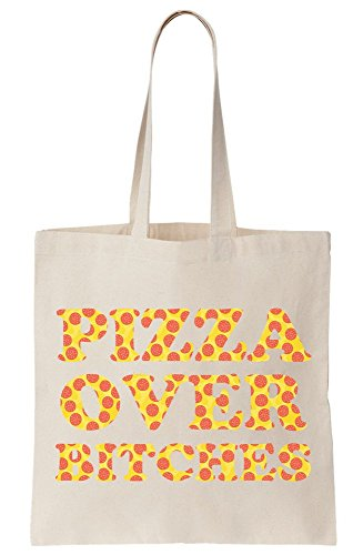 Pizza Over B**ches Canvas Tote Bag (Partys Warmers Food Für)