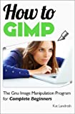How to GIMP (English Edition)