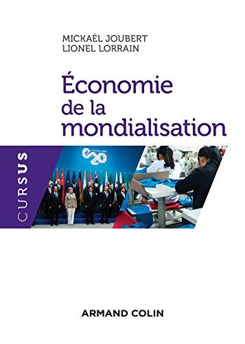 Economie de la mondialisation (Économie) par Mickaël Joubert