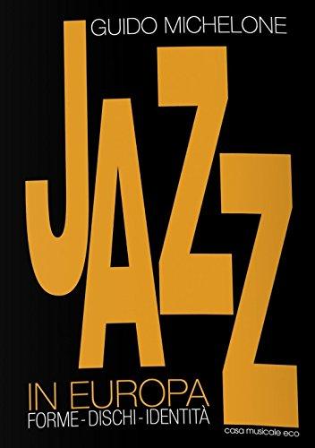 Zoom IMG-2 jazz in europa forme dischi