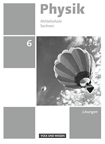 Physik - Ausgabe Volk und Wissen - Mittelschule Sachsen - Neue Ausgabe 2014: 6. Schuljahr - Lösungen