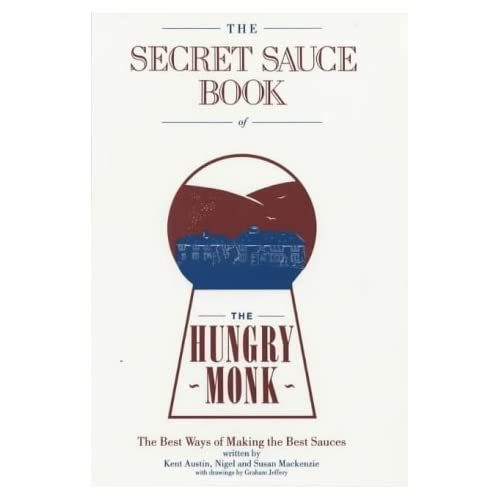 Secret Sauce Book of the Hungry Monk by Kent Austin (1982-12-06)