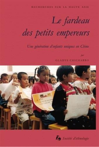 Le fardeau des petits empereurs : Une génération d'enfants uniques en Chine par Gladys Chicharro