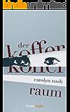 Der Kofferraum (Kindle Single)