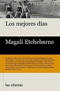 Los mejores días par Magali Etchebarne