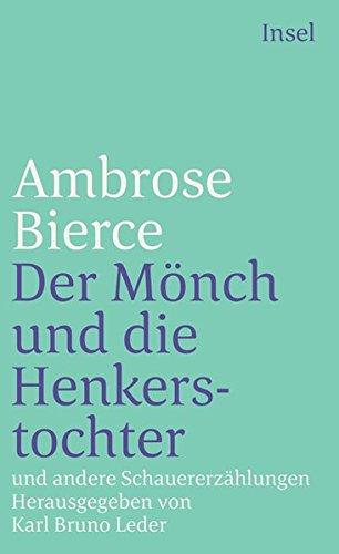 Der Mönch und die Henkerstochter und andere Schauererzählungen.