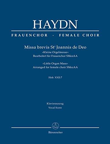 Missa brevis St. Joannis de Deo Hob. XXII:7 Kleine Orgelmesse (Bearbeitet für Frauenchor SMezAA). Reihe Frauenchor. Klavierauszug
