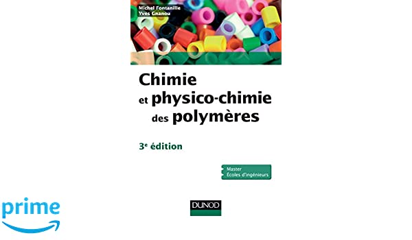 chimie et physico chimie des polymeres