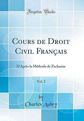 Cours de Droit Civil Français, Vol. 2: D'Après la Méthode de Zachariae (Classic Reprint)