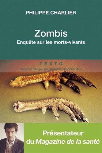 Zombis : Enquête sur les morts vivants