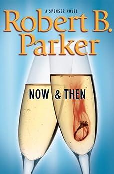 Now and Then par [Parker, Robert B.]