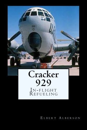 Cracker 929: In-flight Refueling by Elbert Alberson (2015-09-09) par Elbert Alberson