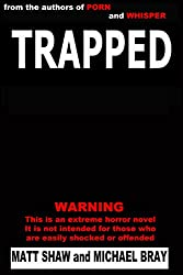 Trapped: A novel of extreme horror