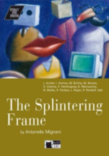 Splintering frame. Con CD (Interact with literature)
