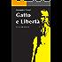 Gatto e Libertà (Storie dello Spadaccino Vol. 3)