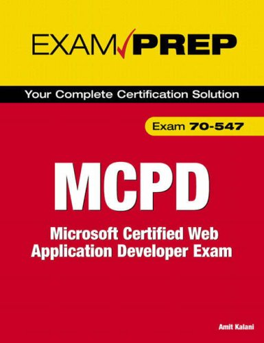 MCPD 70-547 Exam Prep: Microsoft Certified Web Application Developer Exam por Amit Kalani