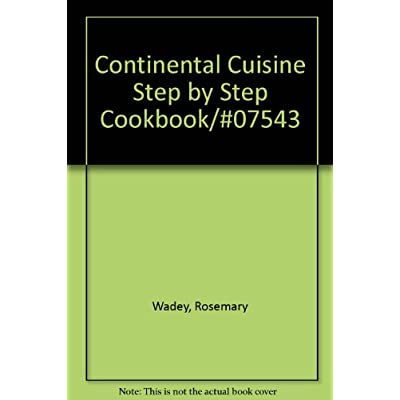 Continental cuisine step by step cookbook07543 pdf download continental cuisine step by step cookbook07543 pdf download forumfinder Choice Image
