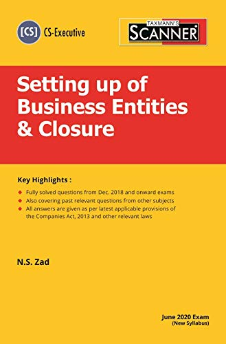 Taxmann's Scanner-Setting up of Business Entities & Closure (CS-Executive)(June 2020 Exam-New Syllabus)(2020 Edition)