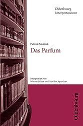 Oldenbourg Interpretationen: Das Parfum: Band 78
